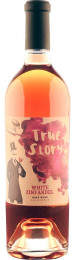 True Story White Zinfandel 2016